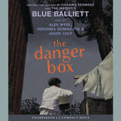 The Danger Box, by Blue Balliett