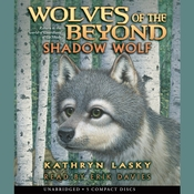 Shadow Wolf, by Kathryn Lasky