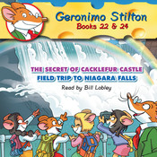 The Secret of Cacklefur Castle and Field Trip to Niagara Falls Audiobook, by Geronimo Stilton