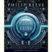Fever Crumb, by Philip Reeve