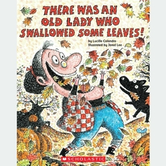 There Was an Old Lady Who Swallowed Some Leaves! Audiobook, by Lucille Colandro
