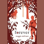 Forever Audiobook, by Maggie Stiefvater
