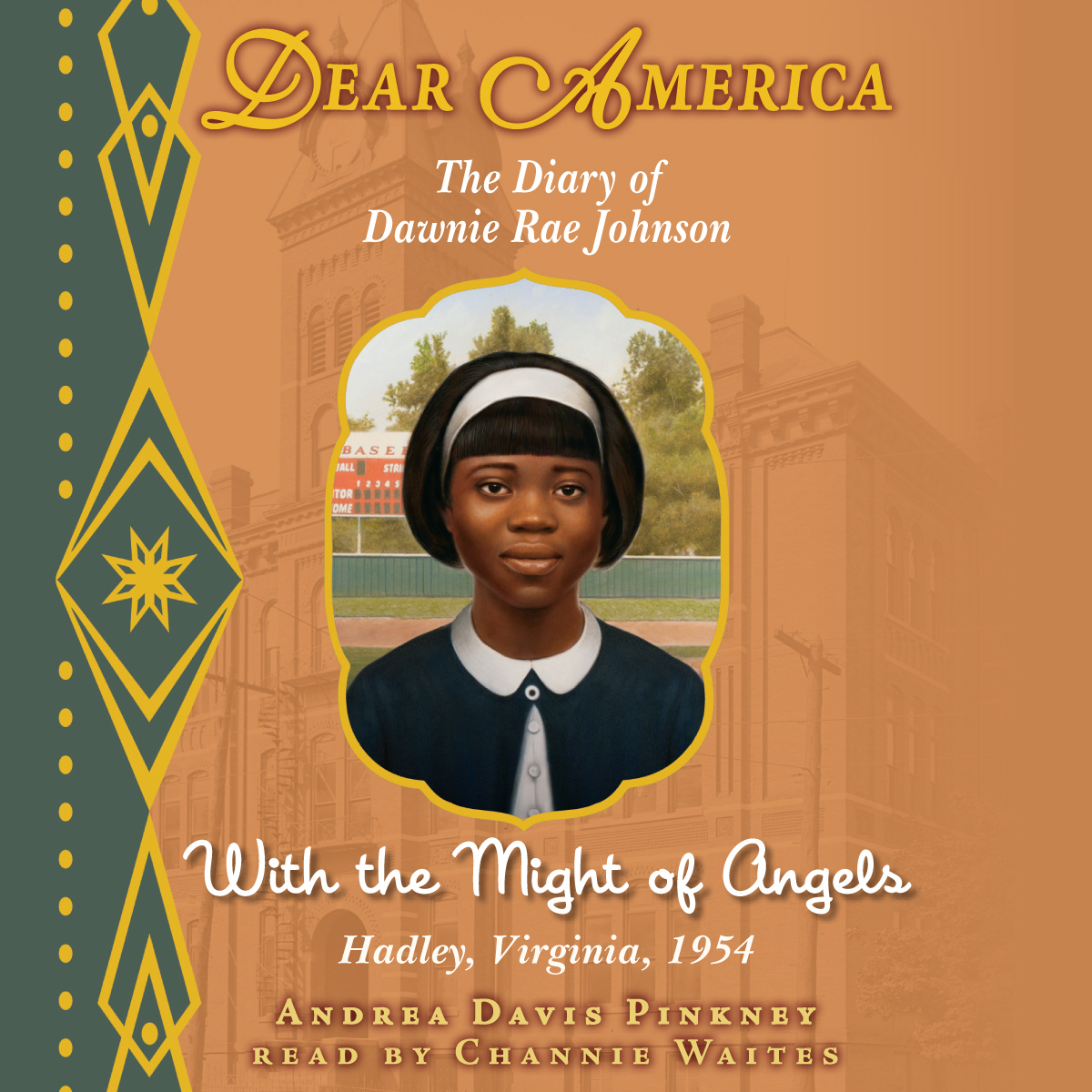 Printable With the Might of Angels: The Diary of Dawnie Rae Johnson Audiobook Cover Art