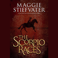 The Scorpio Races Audiobook, by Maggie Stiefvater