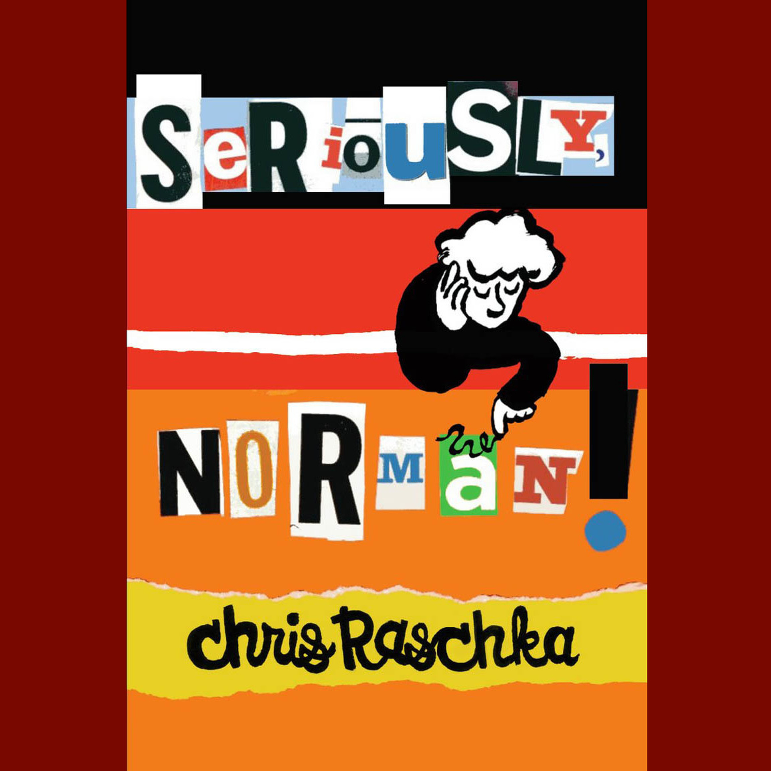 Printable Seriously, Norman! Audiobook Cover Art