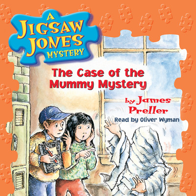 The Case of the Mummy Mystery Audiobook, by James Preller
