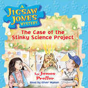 The Case of the Stinky Science Project, by James Preller