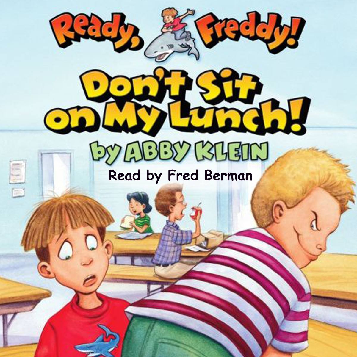 Printable Don't Sit on My Lunch Audiobook Cover Art