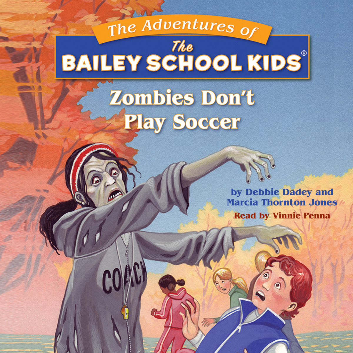 Printable Zombies Don't Play Soccer Audiobook Cover Art