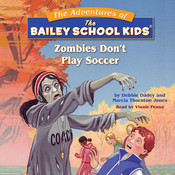Zombies Dont Play Soccer Audiobook, by Marcia Thornton Jones, Debbie Dadey
