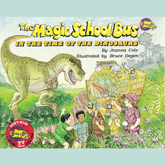 The Magic School Bus in the Time of the Dinosaurs Audiobook, by Joanna Cole, Bruce Degen