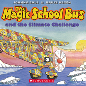 The Magic School Bus and the Climate Challenge Audiobook, by Joanna Cole, Bruce Degen
