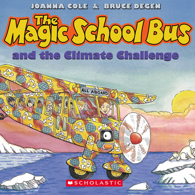 The Magic School Bus and the Climate Challenge Audiobook, by Joanna Cole