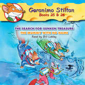 The Search for Sunken Treasure and The Mummy with No Name: Geronimo Stilton Books 25 & 26 Audiobook, by Geronimo Stilton