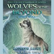 Spirit Wolf, by Kathryn Lasky