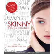 Skinny, by Donna Cooner