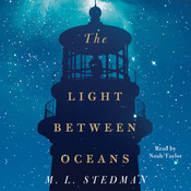 The Light between Oceans: A Novel Audiobook, by M. L. Stedman