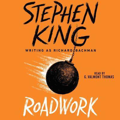 Roadwork Audiobook, by Stephen King