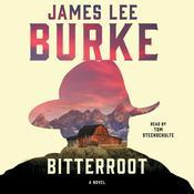 Bitterroot, by James Lee Burke