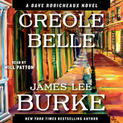 Creole Belle: A Dave Robicheaux Novel Audiobook, by James Lee Burke