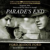 Parades End, by Ford Madox Ford
