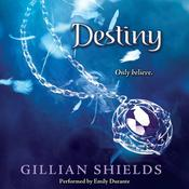 Destiny Audiobook, by Gillian Shields