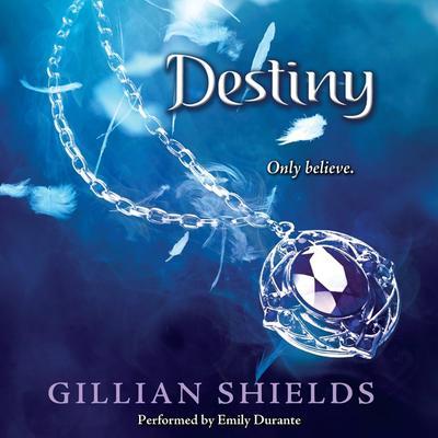 Destiny Audiobook, by Gillian Shields