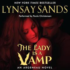 The Lady is a Vamp: An Argeneau Novel Audiobook, by Lynsay Sands