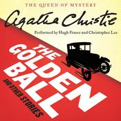 The Golden Ball, and Other Stories Audiobook, by Agatha Christie