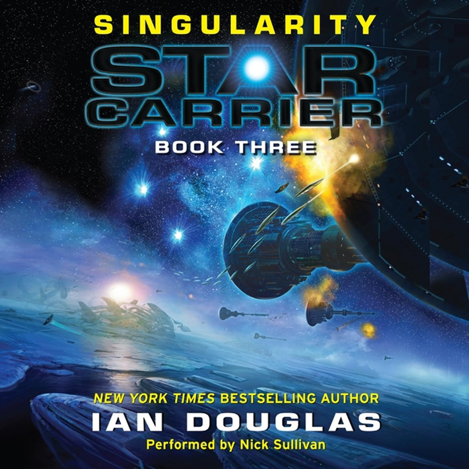 Printable Singularity: Star Carrier: Book Three Audiobook Cover Art