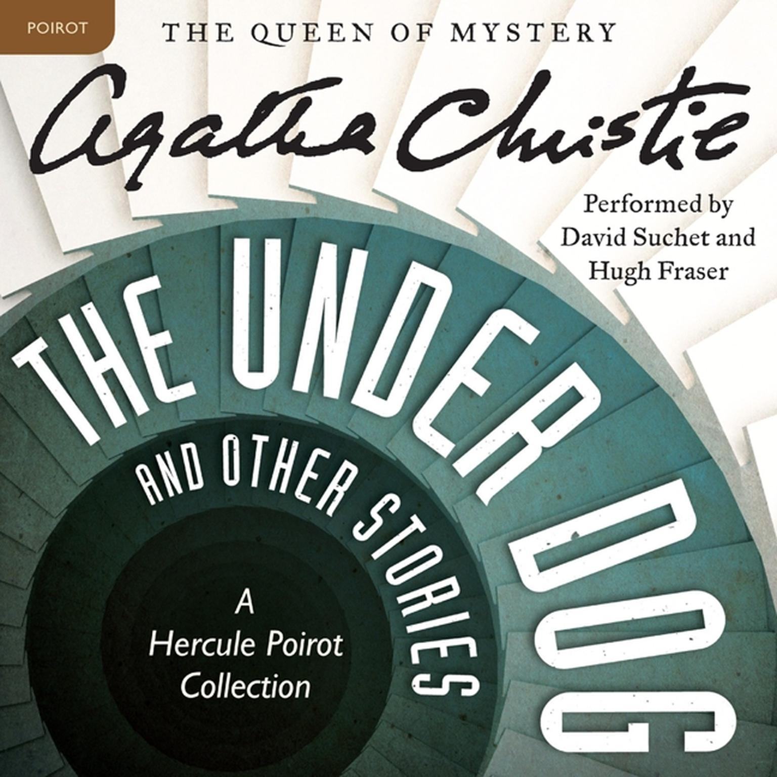 Printable The Under Dog, and Other Stories: A Hercule Poirot Collection Audiobook Cover Art
