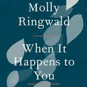 When It Happens to You: A Novel in Stories, by Molly Ringwald