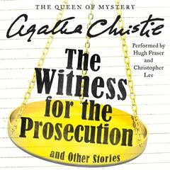 The Witness for the Prosecution and Other Stories Audiobook, by Agatha Christie