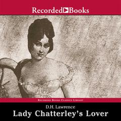 Lady Chatterley's Lover Audiobook, by D. H. Lawrence