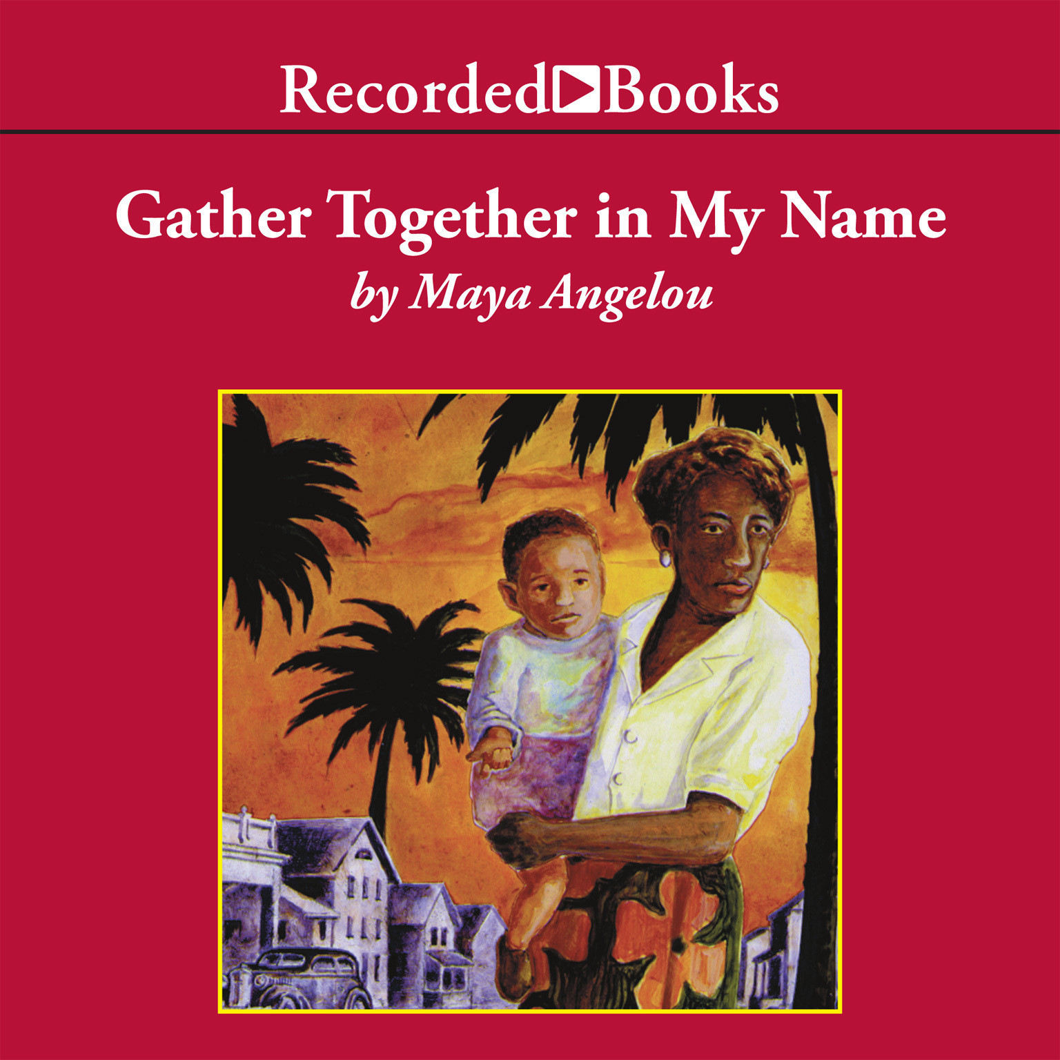 Printable Gather Together in My Name Audiobook Cover Art