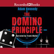 The Domino Principle, by Adam Kennedy