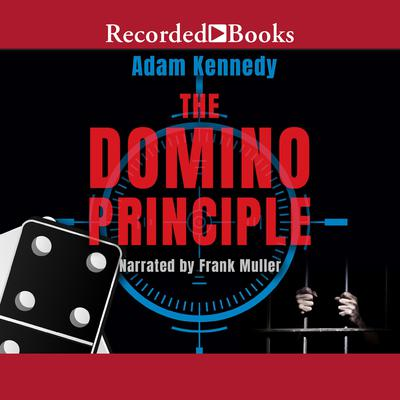 The Domino Principle Audiobook, by Adam Kennedy