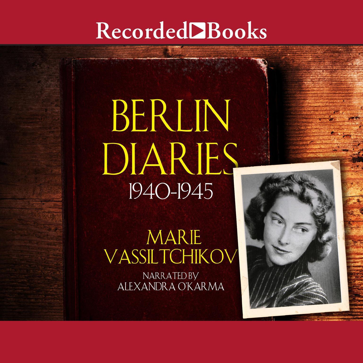 Printable Berlin Diaries: 1940–1945 Audiobook Cover Art