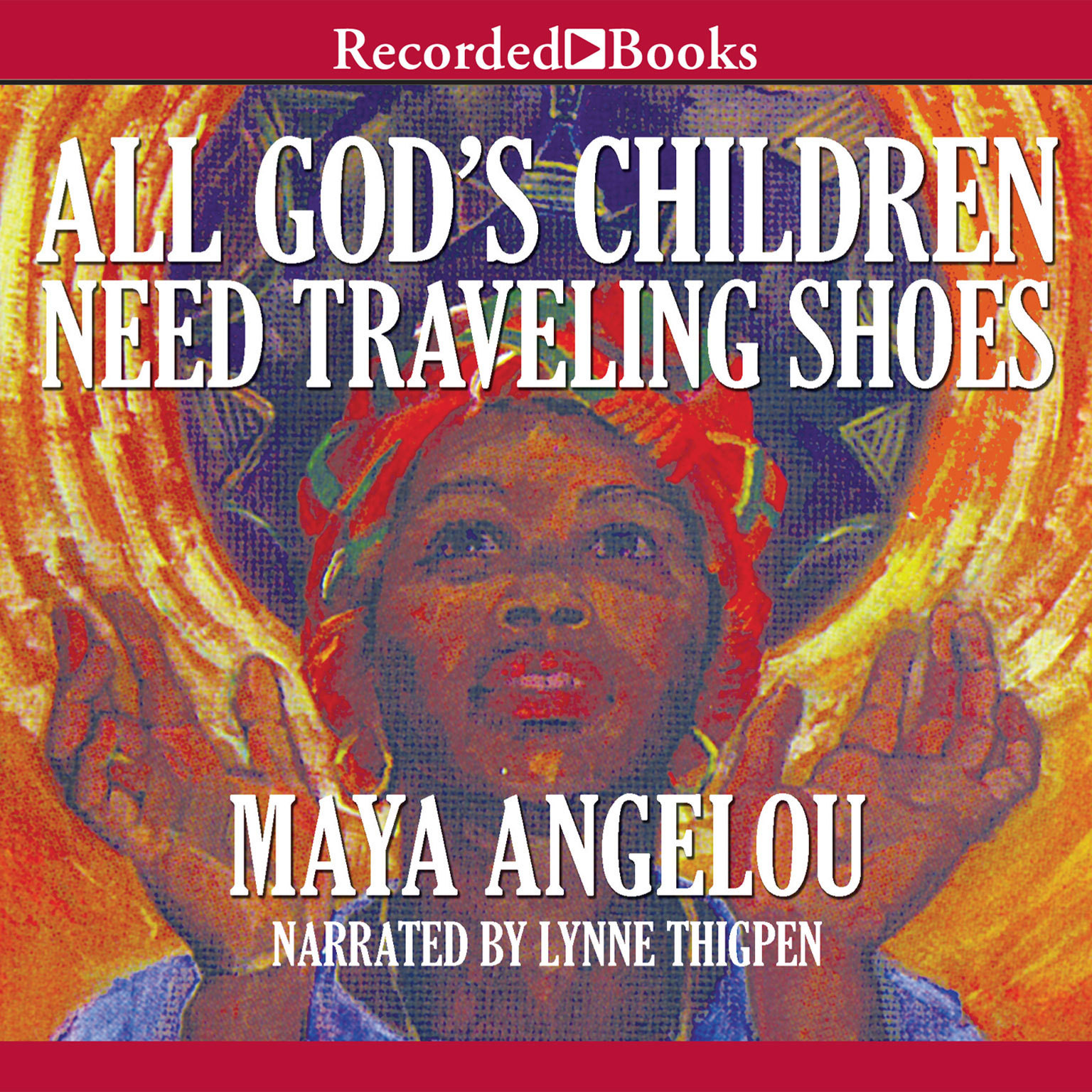 Printable All God's Children Need Traveling Shoes Audiobook Cover Art