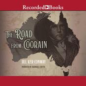 The Road from Coorain Audiobook, by Jill Ker Conway