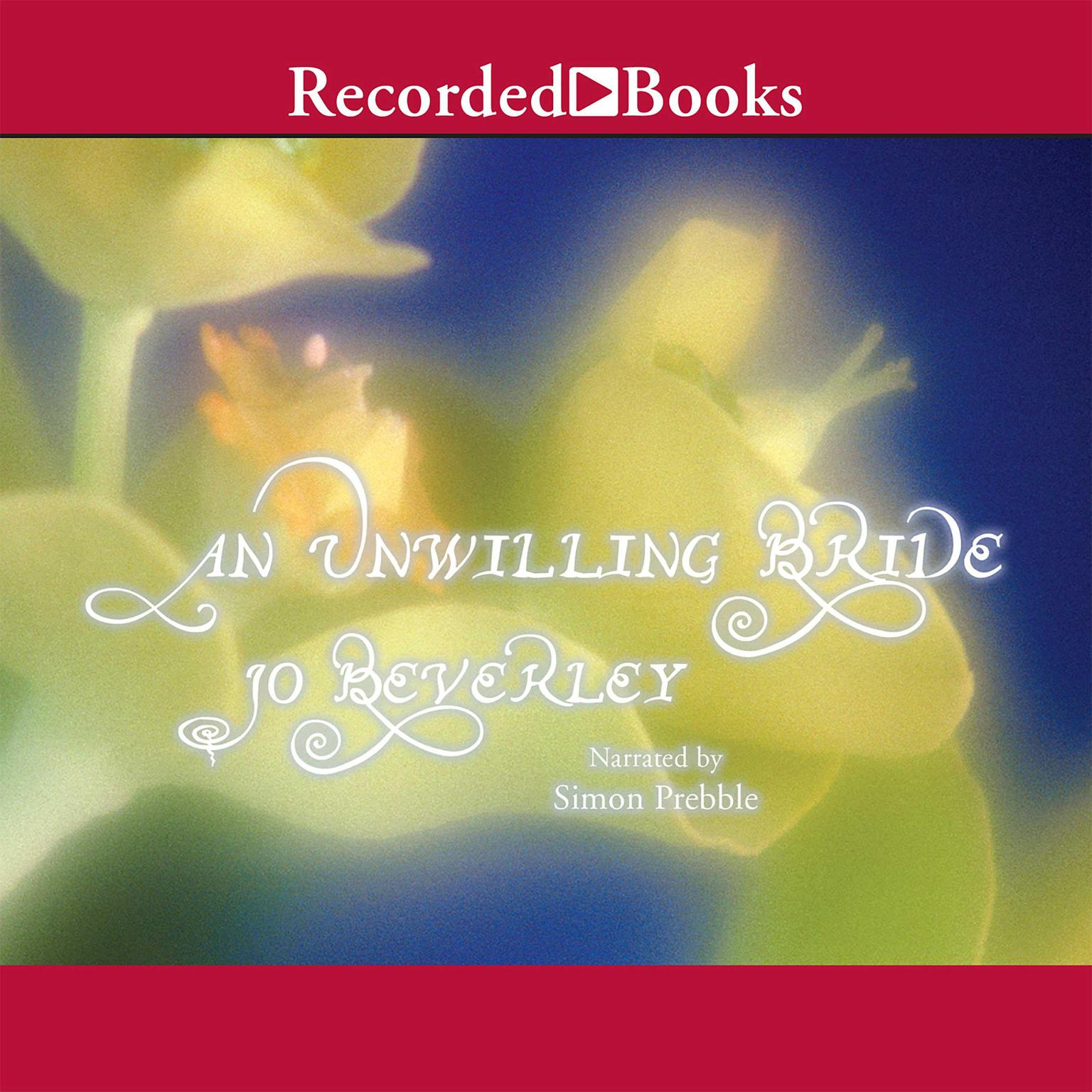 Printable An Unwilling Bride Audiobook Cover Art