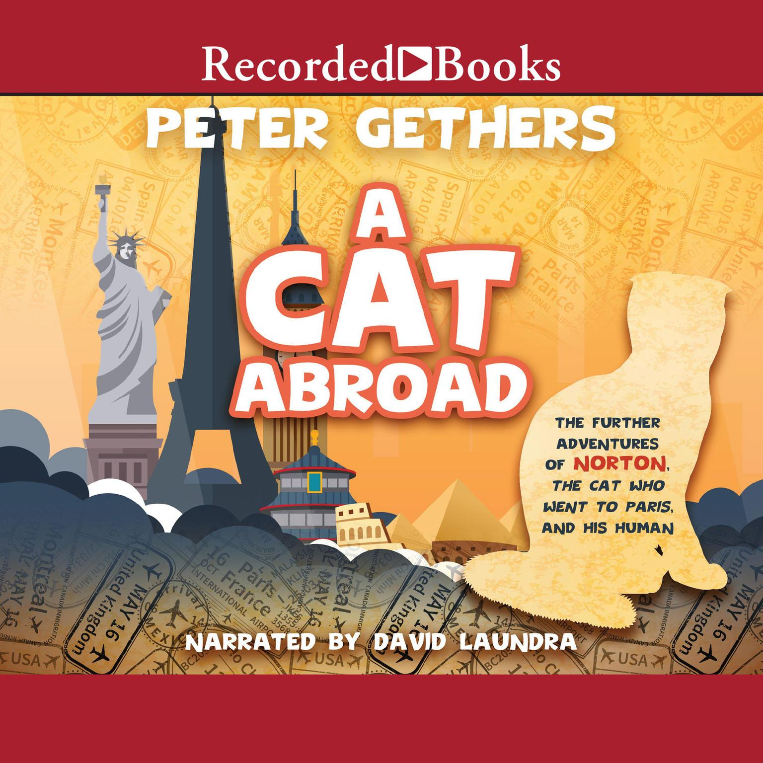 Printable A Cat Abroad: The Further Adventures of Norton, the Cat Who Went to Paris, and His Human Audiobook Cover Art