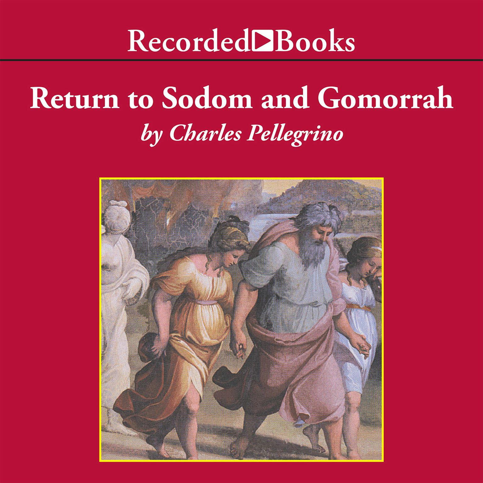 Printable Return to Sodom and Gomorrah: Bible Stories from Archaeologists Audiobook Cover Art