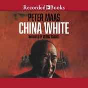 China White Audiobook, by Peter Maas