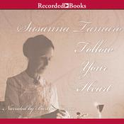Follow Your Heart Audiobook, by Susanna Tamaro