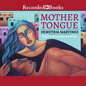 Mother Tongue, by Demetria Martínez