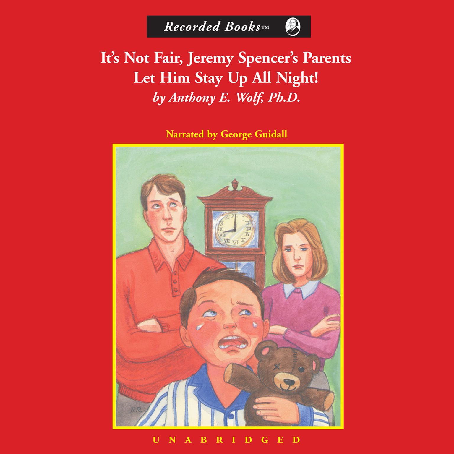 Printable It's Not Fair, Jeremy Spencer's Parents Let Him Stay Up All Night! Audiobook Cover Art