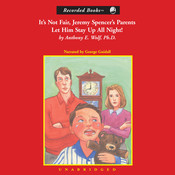 It's Not Fair, Jeremy Spencer's Parents Let Him Stay Up All Night! Audiobook, by Anthony Wolf
