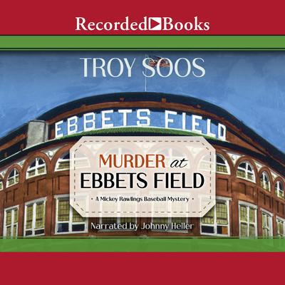 Murder at Ebbets Field Audiobook, by