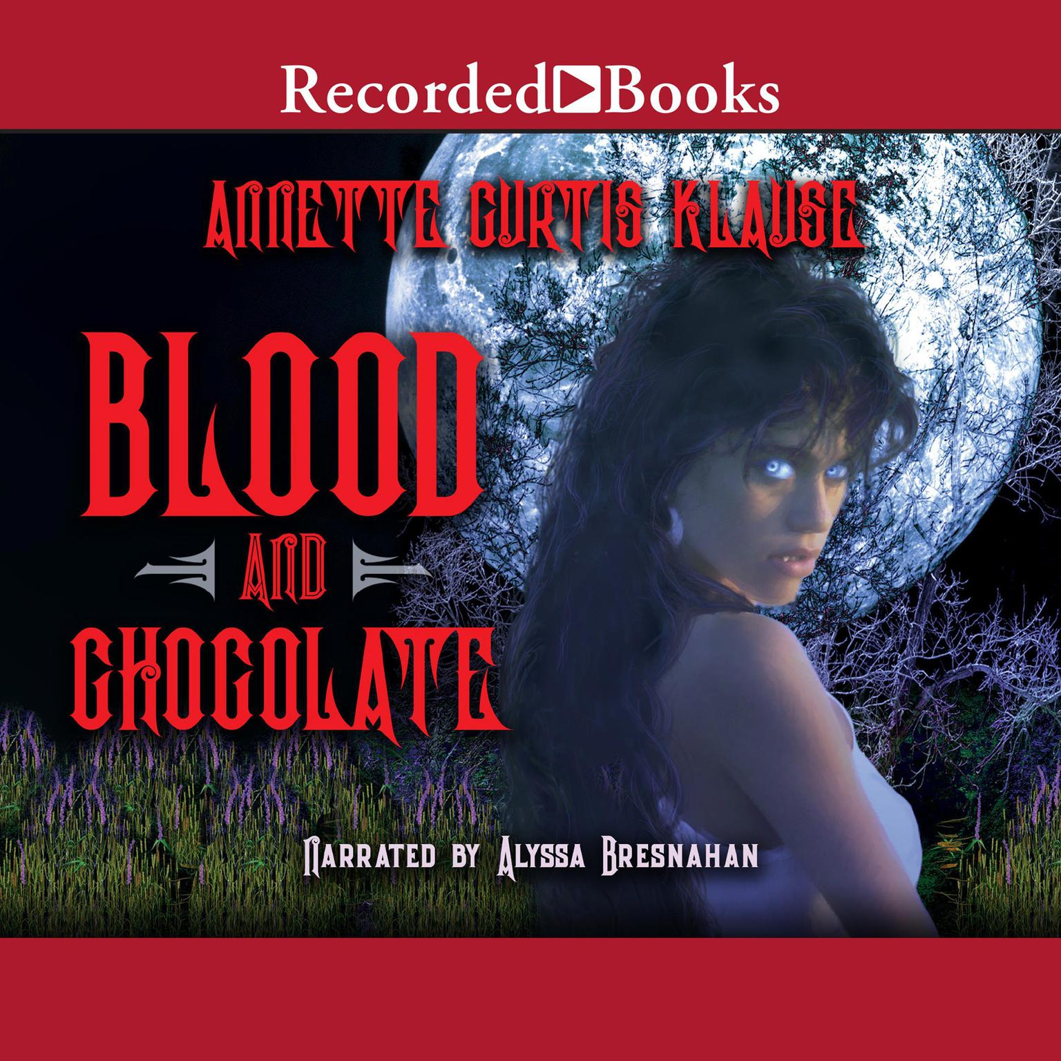Printable Blood and Chocolate Audiobook Cover Art